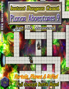Instant Dungeon Crawl: Planar Adventures 9