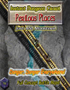 Instant Dungeon Crawl: Perilous Places