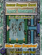 Instant Dungeon Crawl: Aquatic Adventures 2