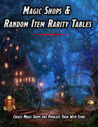 Magic Shops & Random Item Rarity Tables (5E)