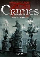 Crimes : Paris, le contexte - 1