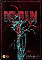Delirium 1st Edition Deluxe
