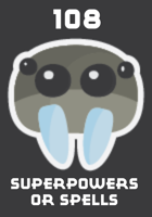 108 Superpowers or Spells