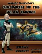 Worlds of Fantasy: Chronicles of the Solar Empire