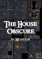 The House Obscure