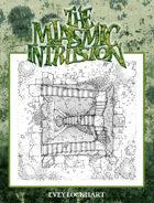 The Miasmic Intrusion