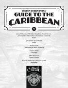 Golden Goblin Press' Guide to the Caribbean