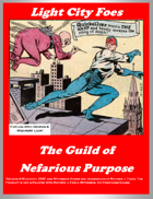 Light City Foes: The Guild of Nefarious Purpose