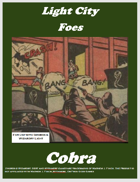 Light City Foes: Cobra