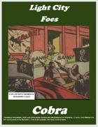 Light City Foes: Cobra