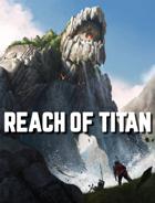 Reach of Titan - Playtest
