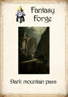 Dark mountain pass