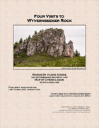Four Visits to Wyvernseeker Rock