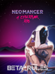 Neomancer - A Cyberpunk RPG - Quick Start Rules