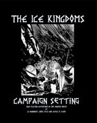 Ice Kingdoms Campaign Setting