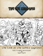 Ice Kingdoms: Lair of the White Wyvern