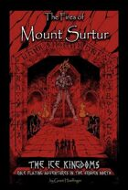 Ice Kingdoms: The Fires of Mount Surtur