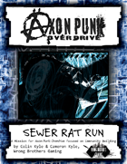 Axon Punk: Overdrive - Sewer Rat Run