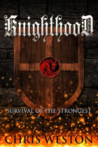 Knighthood (Wildstar Episodes, #2)