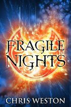 Fragile Nights (The Way of Wolves, #1-2)