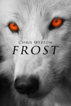 Frost (Wildstar Episodes, #5)