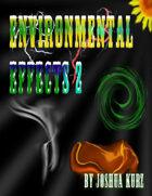 Environmental Effects 2