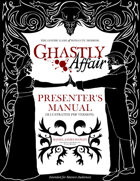 Ghastly Affair Presenter's Manual (Illustrated PDF Version)