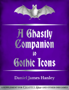 A Ghastly Companion to Gothic Icons