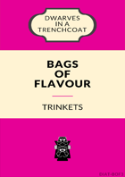 Bags of Flavour: Trinkets