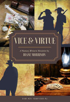 Vice & Virtue (Wyrd West Chronicles #2)