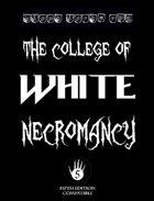 The College of White Necromancy