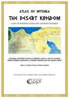 Atlas of Mythika: The Desert Kingdom