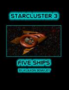 StarCluster 3 Five Ships