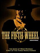 The Fifth Wheel - the book of West Marque