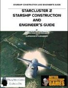 StarCluster 2 Starship Construction and Engineer's Guide