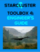 Starcluster 4 - Toolbox 4: Engineer's Guide