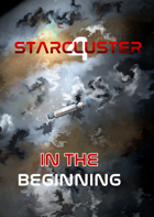 StarCluster 4 - In The Beginning