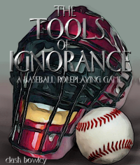 the Tools of Ignorance