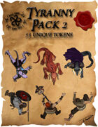 Ddraig Goch's Tyranny Pack 2