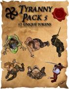 Ddraig Goch's Tyranny Pack 5