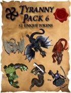 Ddraig Goch's Tyranny Pack 6