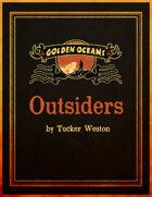 Golden Oceans: Outsiders