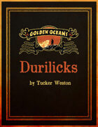 Golden Oceans: The Durilick
