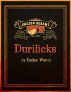 Golden Oceans: The Durilick