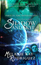 Parallel Time Travelers Save Shadow and Skye