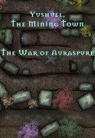 Yushull, The Mining Town | The War of Auraspure