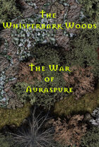 The Whisperbark Woods | The War of Auraspure