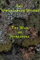 The Whisperbark Woods | The War of Auraspure