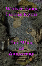 The Whisperbark Temple Ruins | The War of Auraspure