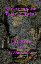 The Whisperbark Temple Ruins | The War of Auraspure